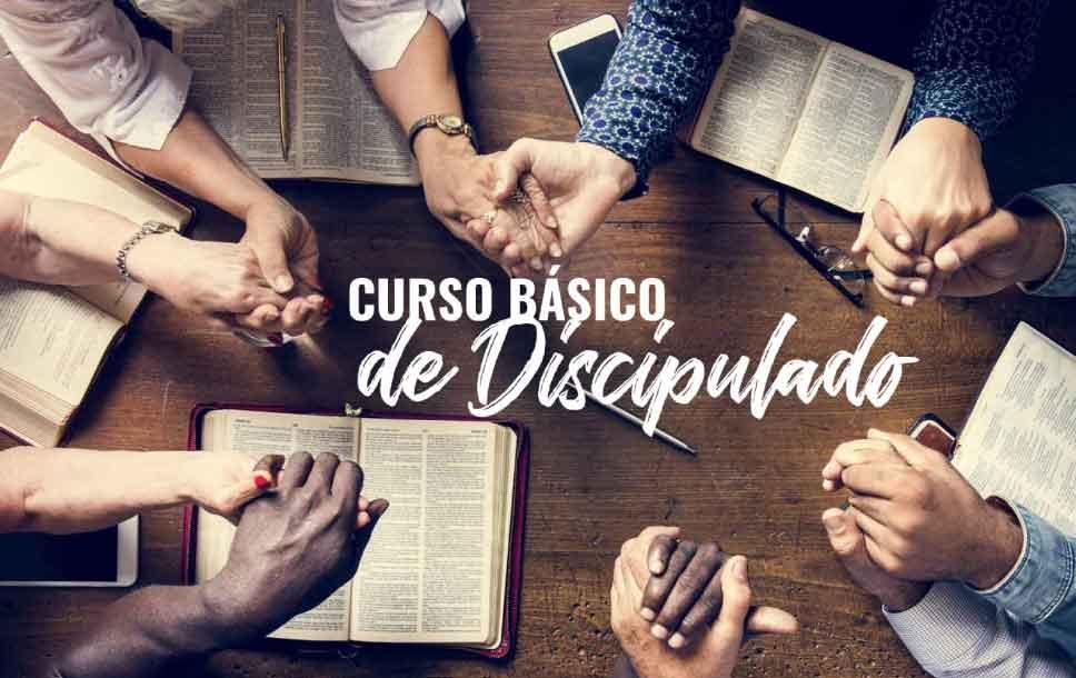 Curso básico: El discipulado y la iglesia local